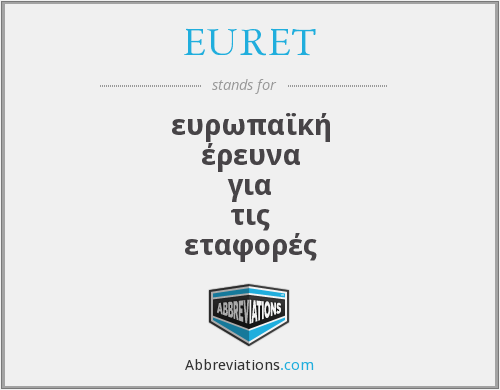 What does EURET stand for?