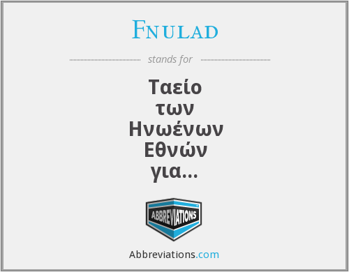 What does FNULAD stand for?
