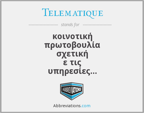 What does TELEMATIQUE stand for?