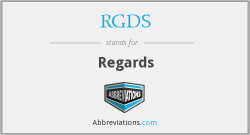 What does RGDS stand for?