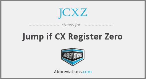 What does JCXZ stand for?
