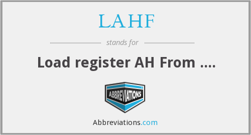 What does LAHF stand for?
