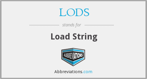 What does LODS stand for?