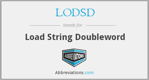 What does LODSD stand for?