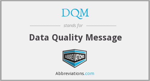 What does DQM stand for?