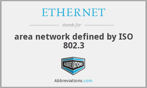 What does ETHERNET stand for?