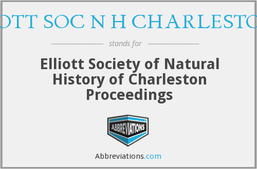 What does ELLIOTT SOC N H CHARLESTON PR stand for?