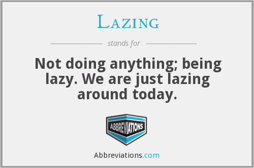 What does LAZING stand for?