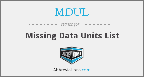 What does MDUL stand for?