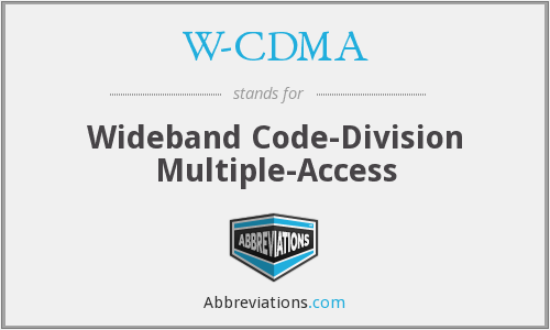 What does W-CDMA stand for?