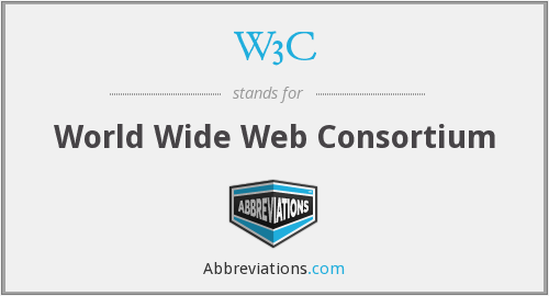 What does W3C stand for?