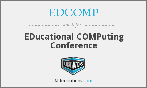 What does EDCOMP stand for?