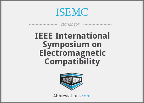What does ISEMC stand for?