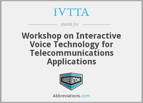 What does IVTTA stand for?