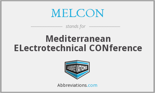 What does MELCON stand for?
