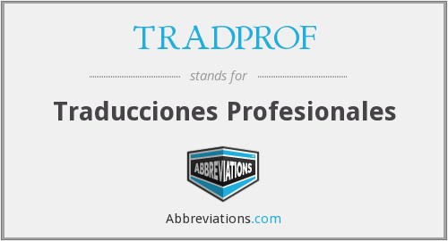 What does TRADPROF stand for?
