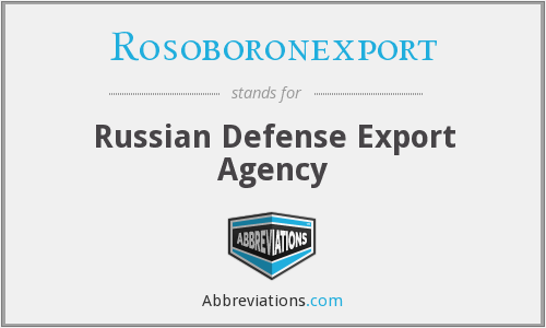 What does ROSOBORONEXPORT stand for?