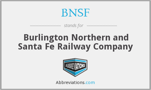 What does BNSF stand for?