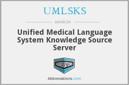 What does UMLSKS stand for?