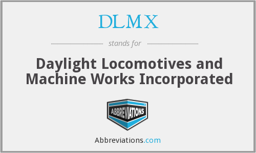 What does DLMX stand for?