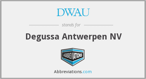 What does DWAU stand for?