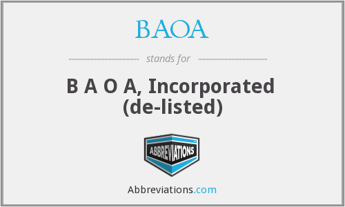 What does BAOA stand for?