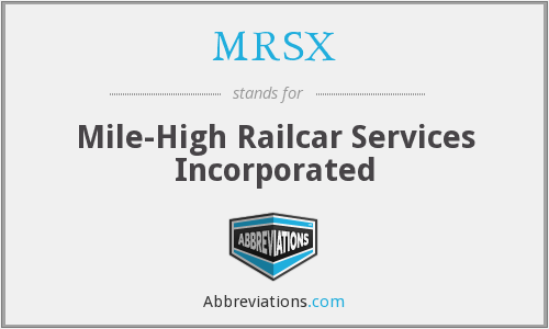 What does MRSX stand for?