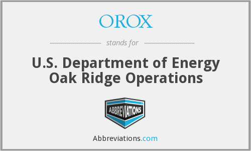 What does OROX stand for?