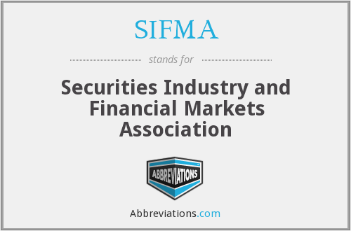 What does SIFMA stand for?