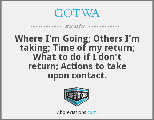 What does GOTWA stand for?