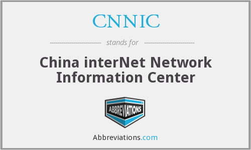 What does CNNIC stand for?