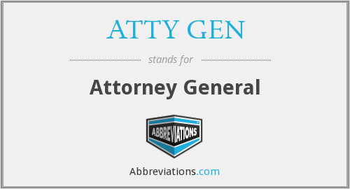 What does ATTY GEN stand for?