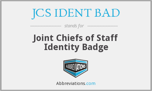 What does JCS IDENT BAD stand for?