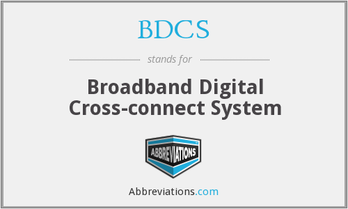 What does BDCS stand for?
