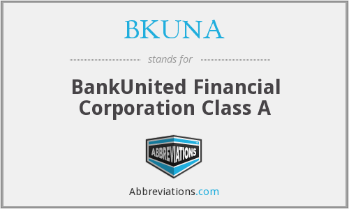 What does BKUNA stand for?