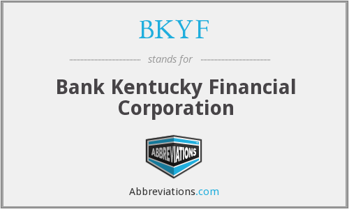 What does BKYF stand for?