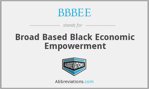 What does BBBEE stand for?