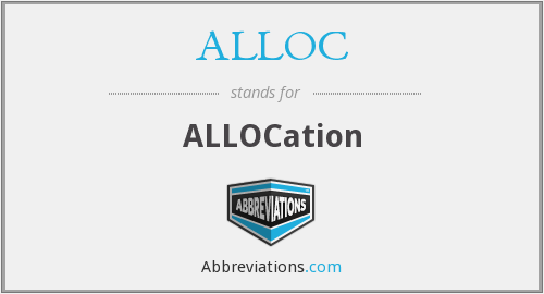 What does ALLOC stand for?