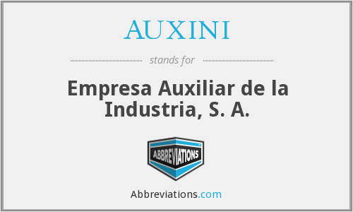 What does AUXINI stand for?