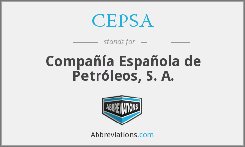 What does CEPSA stand for?