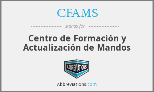 What does CFAMS stand for?