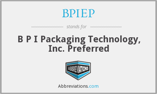 What does BPIEP stand for?