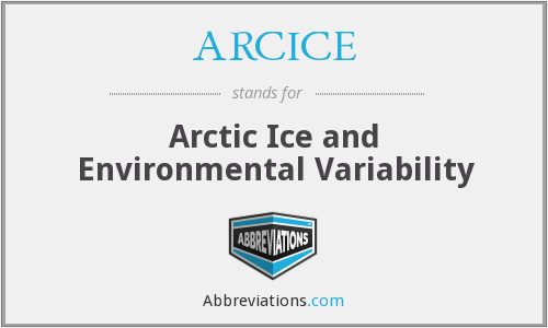 What does ARCICE stand for?