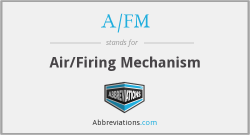 What does A/FM stand for?