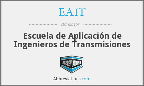 What does EAIT stand for?