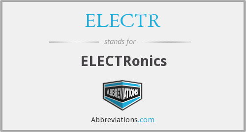 What does ELECTR stand for?