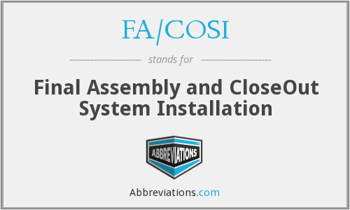 What does FA/COSI stand for?