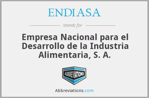 What does ENDIASA stand for?