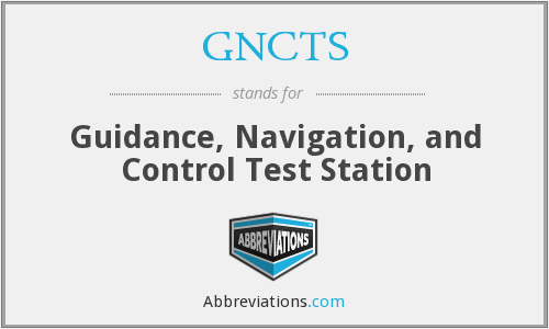 What does GNCTS stand for?