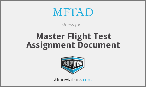 What does MFTAD stand for?